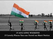 15 august long weekend